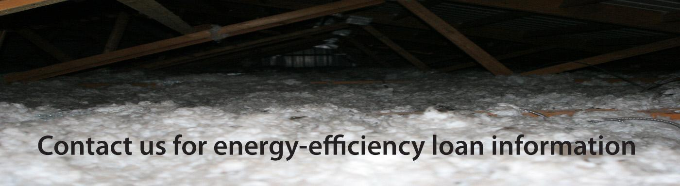 Contact us for energy-efficiency loan information